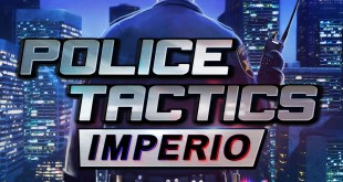 POLICE TACTICS: IMPERIO Polizei-Simulation – Teaser Trailer