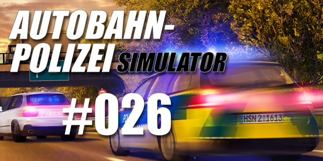 Autobahnpolizei-Simulator #026 – The END?!