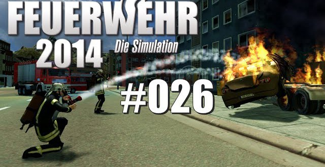 Feuerwehr 2014 – Die Simulation #026 – Schon wieder Raststättenbrand