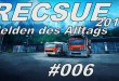 Rscue 2013 #006 – Leise rieselt der Dachdecker
