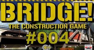 Bridge! #004 – Und schon wieder ein Problem