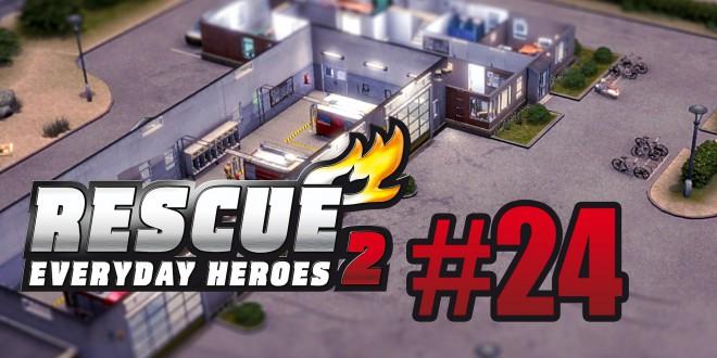 Rescue 2 #24 – die dritte Feuerwache!