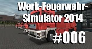 Werk-Feuerwehr-Simulator #006 – Flachwitze und Geschichtsstunde