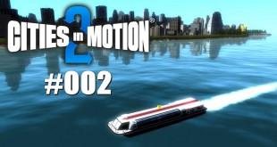 CitiesinMotion 2 #002 – Gescheitert an der Buslinie