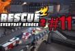 Rescue 2 #11 – Büroeinsatz geglückt!