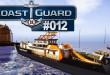 Coast Guard #012 – Der Ogar ist identifiziert