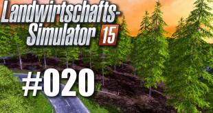 Landwirtschafts-Simulator 15 #020 – Abverkauf im Sägewerk