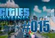 Cities: Skylines #015 – Mehr Arbeitsplätze durch neues Industriegebiet!