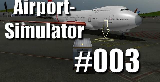 Airport Simulator 2013 #003 – Schieben schieben schieben