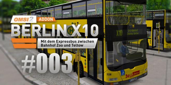 OMSI 2 Berlin X10-Addon #003 – Am Zoologischen Garten angekommen!
