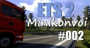 ETS 2 Minikonvoi #002 – Modifikationen