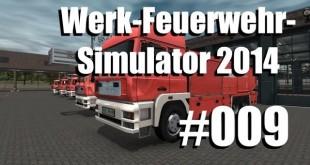 Werk-Feuerwehr-Simulator #009 – Keine Zeit zum Putzen