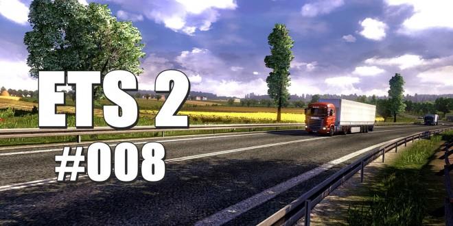Euro Truck Simulator 2 #008 – Endlich im Ausland!