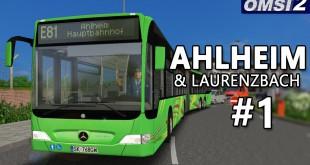 OMSI 2: Ahlheim und Laurenzbach mit dem Capacity Facelift #1 – Start bei Airbus Richtung Ahlheim!