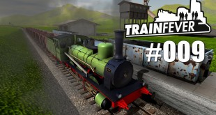 Train Fever BETA #009 – Neue Strecken bauen