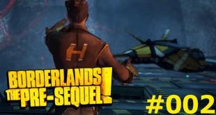 Borderlands The Pre-Sequel #002 – Auf der Flucht