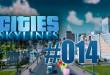 Cities: Skylines #014 – ein neues Wohngebiet entsteht