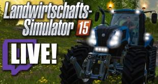 Landwirtschafts-Simulator 15: LIVESTREAM, 16 Uhr