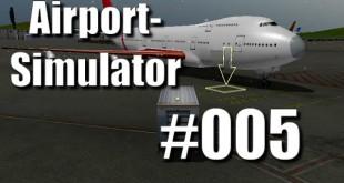 Airport Simulator 2013 #005 – Erste Anzeichen von Rage