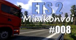 ETS2 MiniKonvoi #008 – Warten…