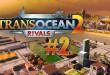 TransOcean 2: Rivals #001 – STREIK im Schiff-Simulator! Let's Play TRANS OCEAN 2 RIVALS deutsch