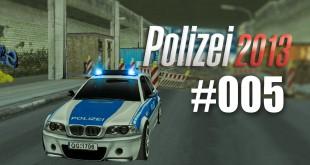 Polizei 2013 – die Polizei-Simulation #005 – So ein Pech!