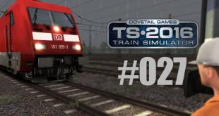 Train Simulator 2016 – Unterwegs mit der BR 101 #27 – Die falsche Lok