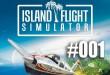 Island Flight Simulator #001 BETA – Über die Inseln!