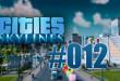 Cities: Skylines #012 – Das katastrophen Wasserkraftwerk