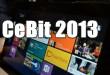 CeBit 2013 – Ein Überblick