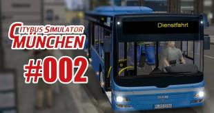 City Bus Simulator München #002 – Angekommen am Ostbahnhof!