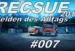 Rescue 2013 #007 – Mit Bratfett ist nicht zu spaßen!!