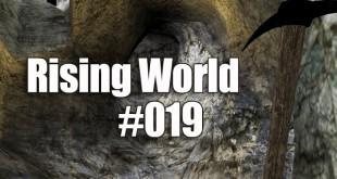 Rising World #019 – Steine kloppen für den Weg!