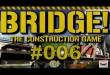 Bridge! #006 – Ein abruptes Ende