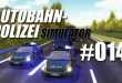Autobahnpolizei-Simulator #014 – Einsatz bei Nacht