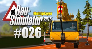 Bau-Simulator 2015 Gold Multiplayer #026 – Profi-Kranführer