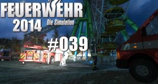 Feuerwehr 2014 – Die Simulation #039 – Letzter Großbrand!
