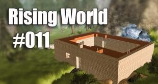 Rising World #011 – Alles verputzen: Es wird wohnlich!