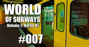 World of Subways Vol. 2 #007 – Status: erfüllt
