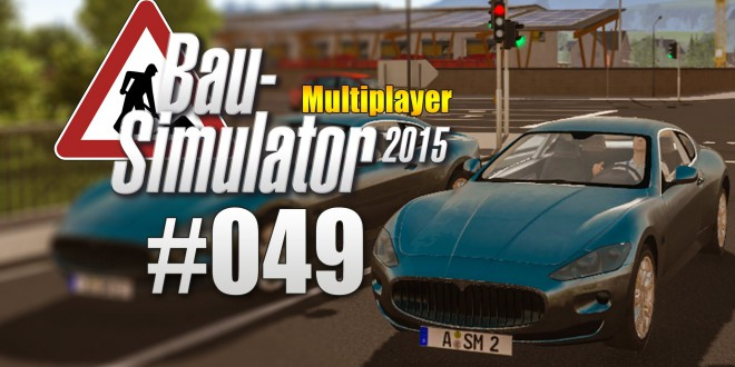 Bau-Simulator 2015 Gold Multiplayer #049 – Maserati gekauft!