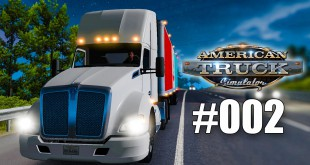 American Truck Simulator #002 – STAU mit dem Kenworth T 680 am Abend! Gameplay ATS deutsch