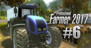 Landwirtschaft 2017 #006 – Aussat I Let's Play Professional Farmer 2017 deutsch