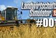 Landwirtschafts-Simulator 15 #001: Feld ernten und Community-Server?