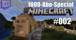 1000-Abo-Special – Minecraft – #002 – Man, ist das alles kompliziert …
