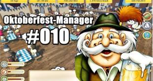 Oktoberfest Manager #010 – Überraschung!