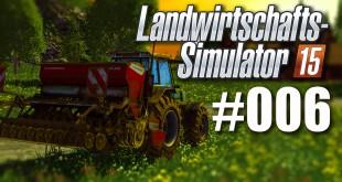 Landwirtschafts-Simulator 15 #006: Kurz vor der Ernte