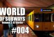 World of Subways Vol. 2 #004 – Der medizinische Notfall