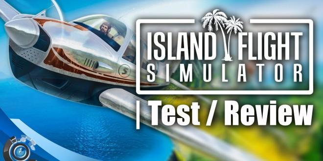 Island Flight Simulator – Test / Review (Deutsch)