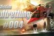 Mission Luftrettung #004 – Der Brand ist gelöscht!