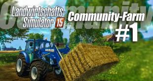 Landwirtschafts-Simulator 15 Community-Farm! – 1 / 9